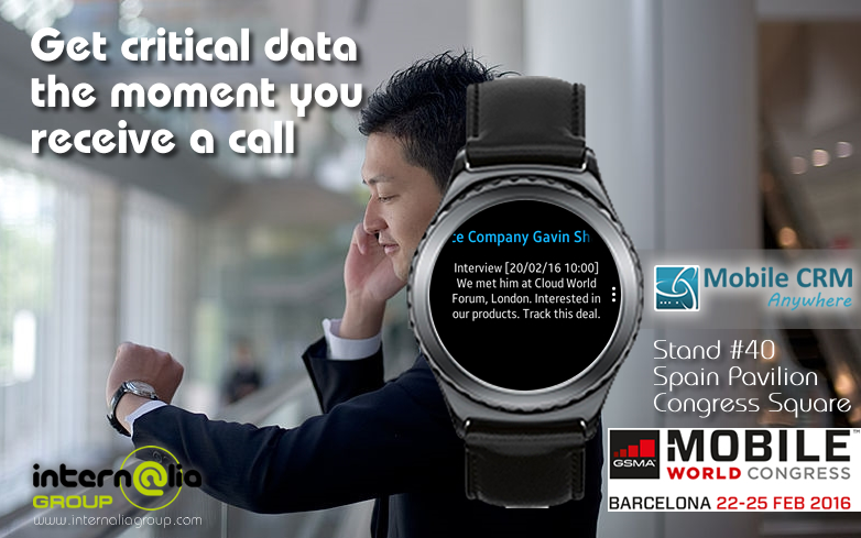 Internalia Group Launches its new mobile CRM wearable for smartwatches at MWC16